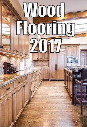 wood flooring guide 2017